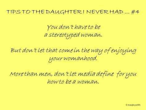 Tips to my daughter #4