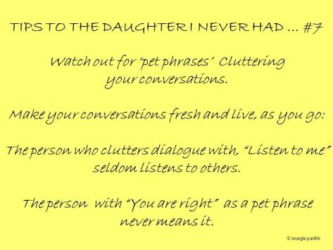 Tips to my daughter #7